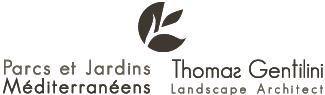 Landscape Architect Thomas Gentilini  – Design garden, landscape consultation – Marseille – Aix en Provence – Luberon – Région PACA – Saint-Tropez
